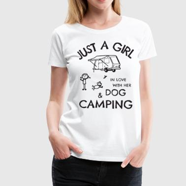Just a Girl In Love With Dog and Camping - Women's Premium T-Shirt