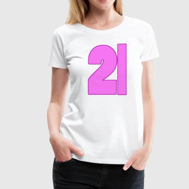 21st Birthday - Women's Premium T-Shirt