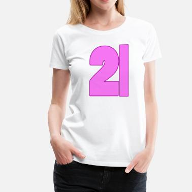 21st Birthday 21st Birthday - Women's Premium T-Shirt