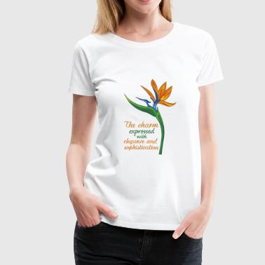 strelitzia flower: elegance and sophistication - Women's Premium T-Shirt
