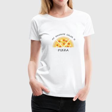 MY FAVORITE COLOR IS PIZZA - Women's Premium T-Shirt