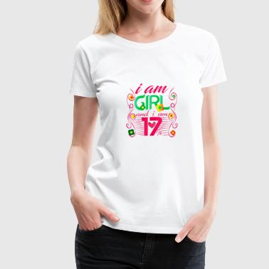 i am 17th girl - Women's Premium T-Shirt