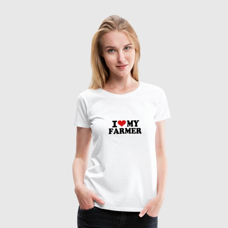 I love my Farmer - Women's Premium T-Shirt