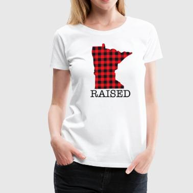 MINNESOTA RAISED - Women's Premium T-Shirt
