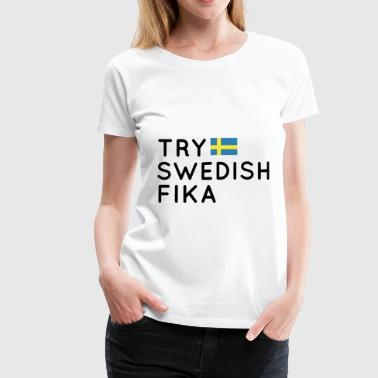Swedish Patriot try swedish fika patriotic t shirts - Women's Premium T-Shirt