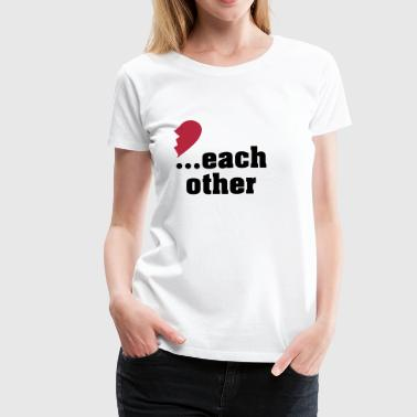Made for each other - partner shirt - Women's Premium T-Shirt