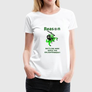 Reason Logic reason - Women's Premium T-Shirt