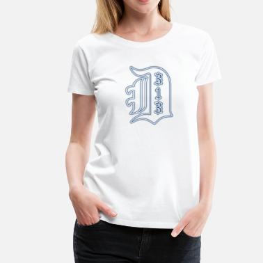 313 Detroit 313 Big Detroit D - Women's Premium T-Shirt