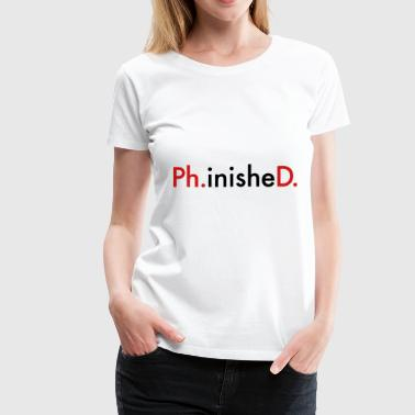 phd - Women's Premium T-Shirt