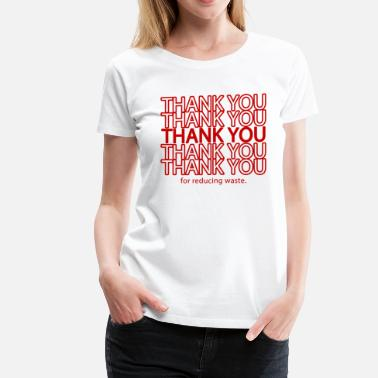 Eco-friendly Message Thank You Eco-Friendly  - Women's Premium T-Shirt