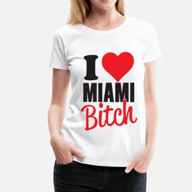 Miami Party I Love Miami - Women's Premium T-Shirt