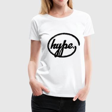 Hype - Women's Premium T-Shirt