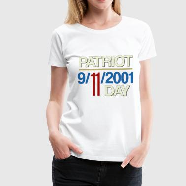 9-11-2001 We Will Never Forget - Patriot Day - Women's Premium T-Shirt