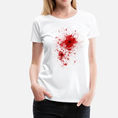 Gunshot Wound  Blood spatter / bullet wound - Costume  - Women's Premium T-Shirt
