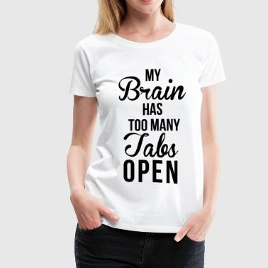 Brain Tabs  - Women's Premium T-Shirt