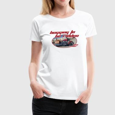 Begging to be Ridden - Women's Premium T-Shirt