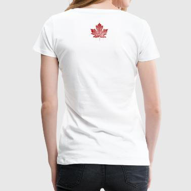 Canada Souvenirs Canadian Maple Leaf Gifts - Women's Premium T-Shirt