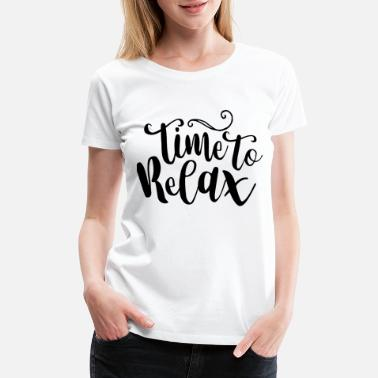Good Mood Relax - Women's Premium T-Shirt
