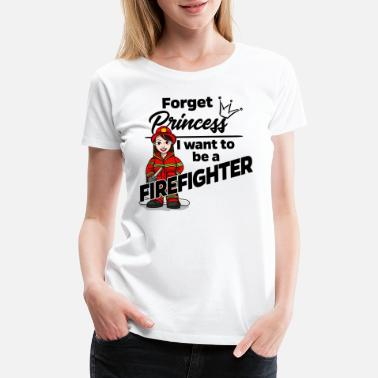 Flock Print Female Firefighter Feuerwehr - Forget Princess - Women's Premium T-Shirt