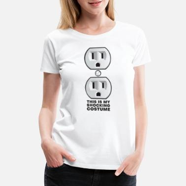 Outlet Electrical Outlet Plug Shocking Halloween Outfit - Women's Premium T-Shirt