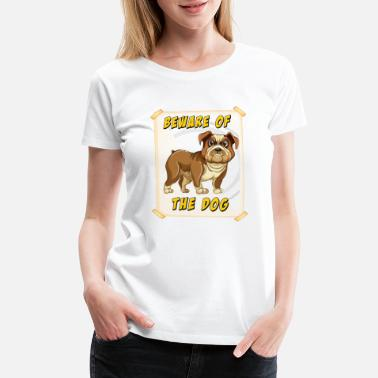Too Late Beware of the dog - Women's Premium T-Shirt