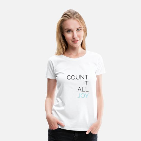 Country T-Shirts - Count it All Joy - Women's Premium T-Shirt white