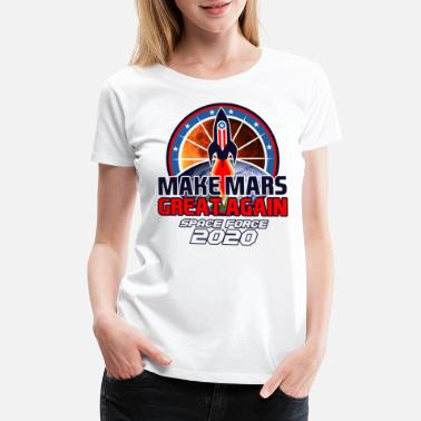 Space Travel US Space Force New Military Branch Rocket to Mars Light - Women's Premium T-Shirt