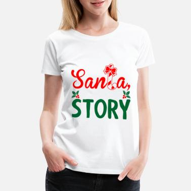 Patriotism Dear Santa Its A Long Story Ugly Christmas Tshirt - Women's Premium T-Shirt