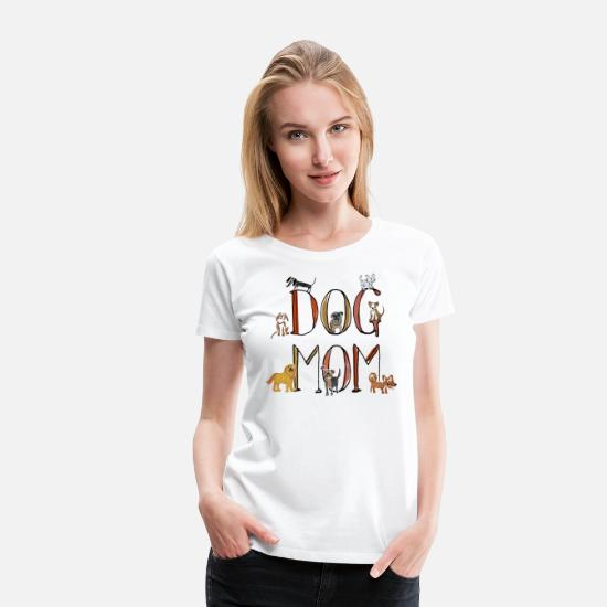 Dog T-Shirts - Dog mom shirt - Women's Premium T-Shirt white