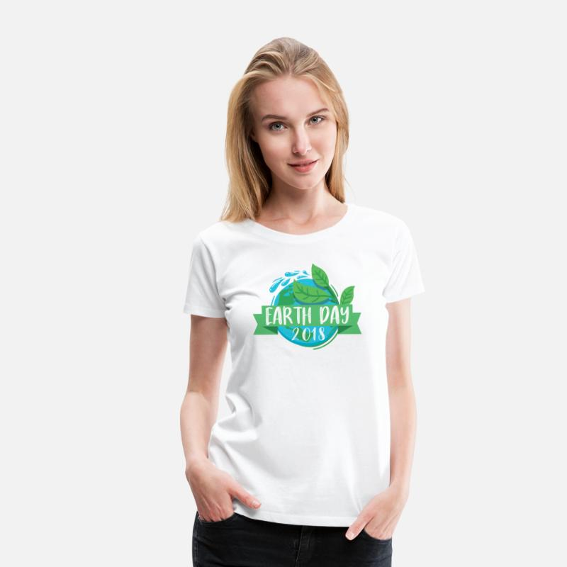 Earth Day T-Shirts - Earth Day 2018 Green Planet Save Our Planet Every Day Earth Day - Women's Premium T-Shirt white