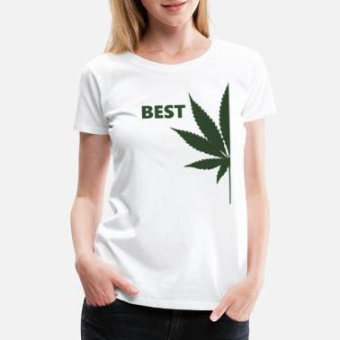 Cannabis Bud Best Buds - Matching Partner Cannabis Wees Stoner - Women's Premium T-Shirt