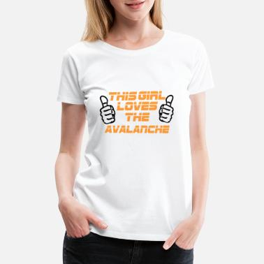 Avalanche NFL This Girl Loves The AVALANCHE - Women's Premium T-Shirt
