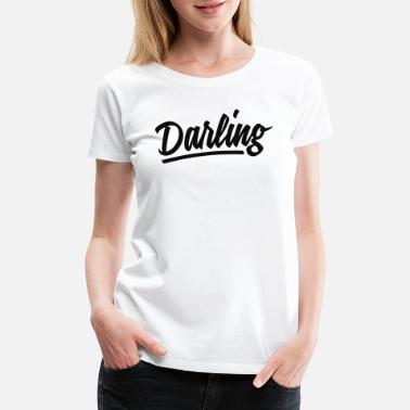 Darling Darling - Women's Premium T-Shirt