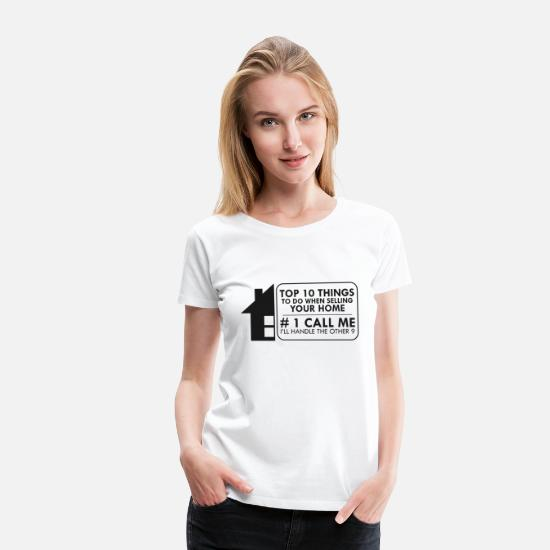 Real Estate T-Shirts - Real Estate Agent Gift - Women's Premium T-Shirt white