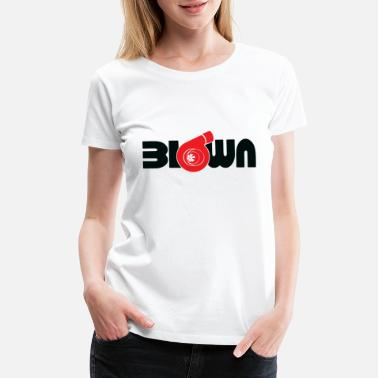 6a2253b1 Blown Turbo - Blown Turbo - Women's Premium T-Shirt