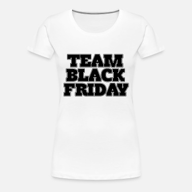 9c80ee1f3 Team Black Friday Women's Scoop-Neck T-Shirt | Spreadshirt