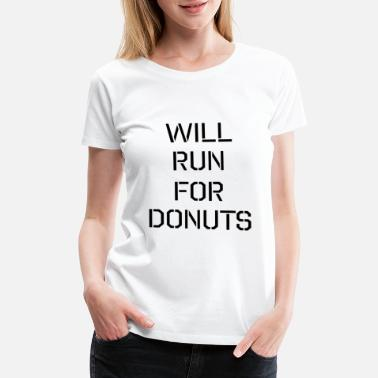 Marathon will run for donuts - Women's Premium T-Shirt