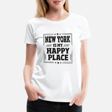 City Slogans Unique Proud New York Quotes Fans Love Gift Idea - Women's Premium T-Shirt