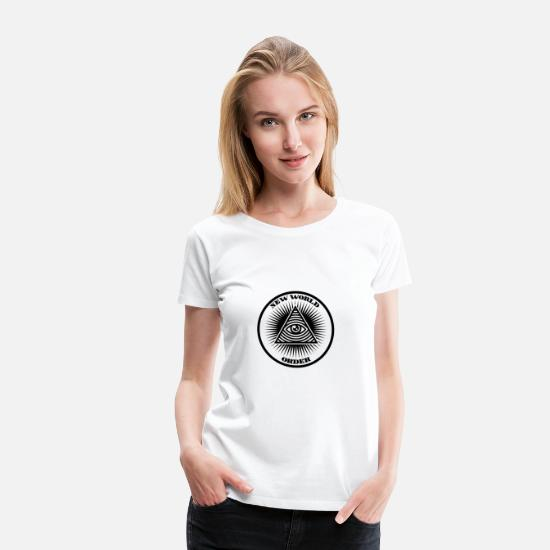 Illuminati T-Shirts - New world order - Women's Premium T-Shirt white