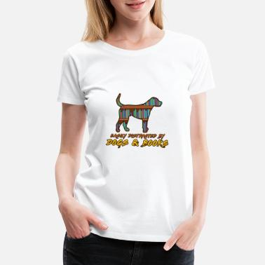 Complicated Dog Reading Distraction Book - Women's Premium T-Shirt