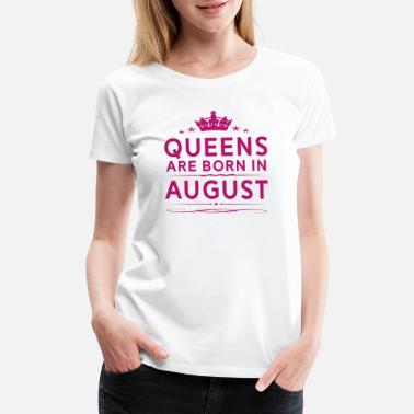 Shop August Birthday Quotes T-Shirts online   Spreadshirt