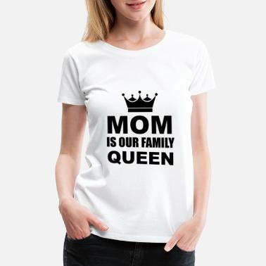 Our Lady Church mom is our family queen - Women's Premium T-Shirt
