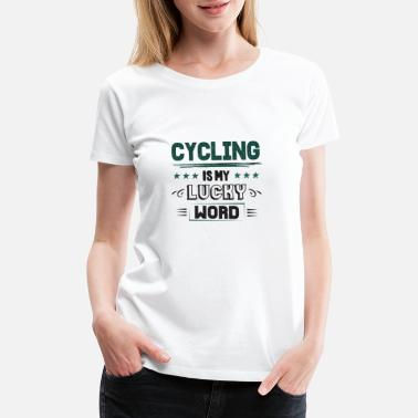 Feeling Lucky Cool Retro Funny Cyclist Cycling Sayings Tees Gift - Women's Premium T-Shirt