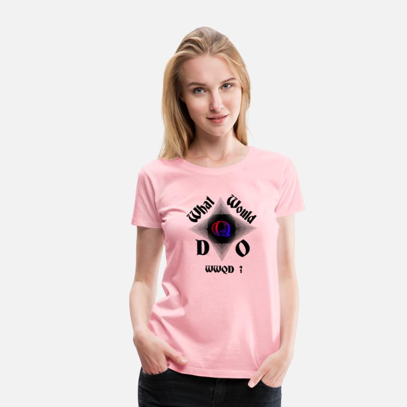 Q Anon What Would Q Do Next With Ey Catcher Style Womens Premium T