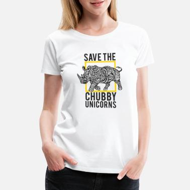 Chubby Quotes Save The Chubby Unicorns Quote, Gift - Women's Premium T-Shirt