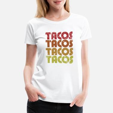Mexican Food Taco and Mexican Food Lovers - Women's Premium T-Shirt