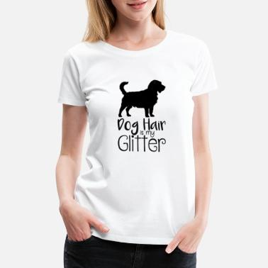 Working German Shepherd DOGS: Dog Hair Is My Glitter - Women's Premium T-Shirt