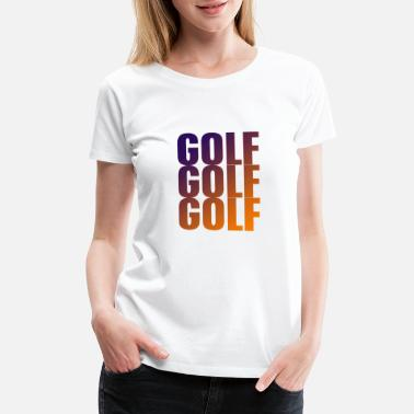 Need A Shot Golfer Golf - Women's Premium T-Shirt