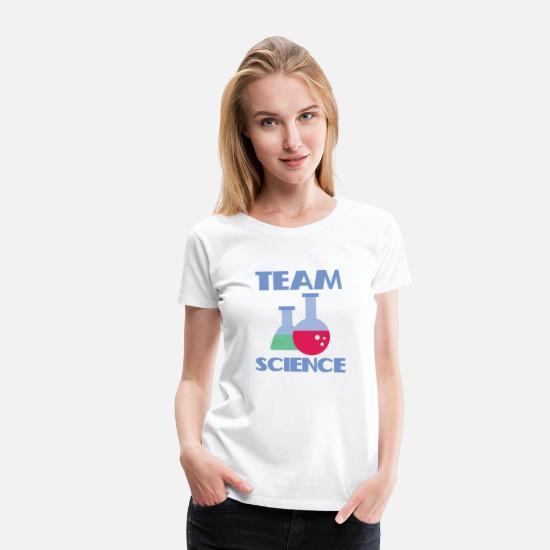 Highschool T-Shirts - Team science - Women's Premium T-Shirt white
