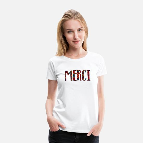 Foreign Word T-Shirts - MERCI - Women's Premium T-Shirt white
